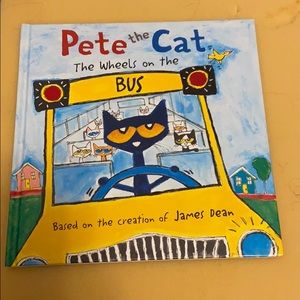 Pete the cat the wheels on the bus. Hard cover